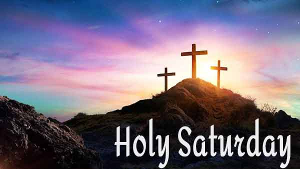 Holy Saturday Celebrations